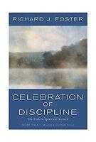 Celebration Of Discipline: The Path To Spiritual Growth Free Shipping