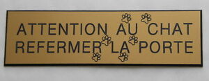"Plaque Gravée ""attention Au Chat Refermer La Porte"" (2 Versions) Ft 29x100 Mm O5o4rynx-10044033-562593666"