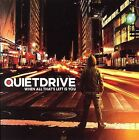 When All That's Left Is You by Quietdrive (CD, May-2006, Epic/Red Ink)