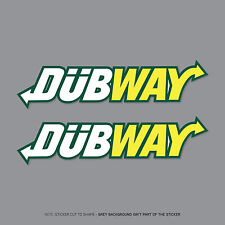 SKU2363 2 x Dubway Car Stickers Decals Sticker Slogan Bombing DUB VW EURO JDM
