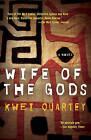 Wife of the Gods by Kwei Quartey (Paperback / softback)