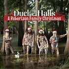 The Robertsons - Duck the Halls (A Robertson Family Christmas, 2013)