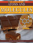 Atoms and Molecules by Molly Aloian (Paperback, 2008)