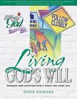 Living God's Will by Eddie Rasnake (Paperback / softback, 2009)