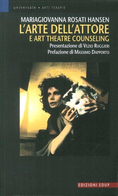L'Arte Dell'Attore e Art Theatre Counseling - [EdUP]