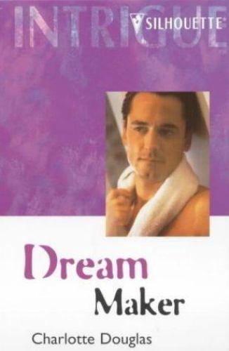 Dream Maker by Charlotte Douglas