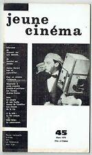 Jeune Cinéma N°45 - 03/1970 - Visconti Pasolini Ferreri Le Cameraman