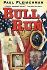Bull Run by Paul Fleischman (Hardback, 1995)