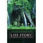 Life Story Triumphs and Tribulations 9781450071598 Cummings Paperback