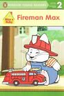 Fireman Max by Rosemary Wells (Paperback / softback, 2015)