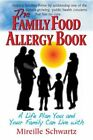 Family Food Allergy Book: A Life Plan You and Your Family Can Live With by Mireille Schwartz (Paperback, 2014)