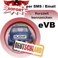 Kurzkennzeichen Versicherung für PKW 5 Tage DEUTSCHLAND eVB SMS