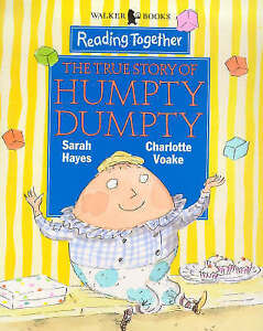 True-Story-Of-Humpty-Dumpty-Reading-Together-Hayes-Sarah-Good-Fast-Deliv