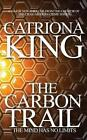 The Carbon Trail by Catriona King (Paperback, 2014)