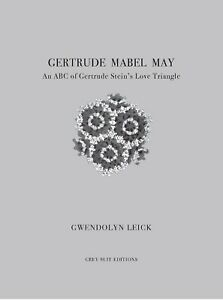 Gertrude-Mabel-May-An-ABC-of-Gertrude-Stein-039-s-Love-Triangle