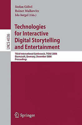 Technologies for Interactive Digital Storytelling and Entertainment: Third Inte
