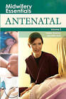 Midwifery Essentials: Antenatal Vol 2 by Elsevier Health Sciences (Paperback, 2009)