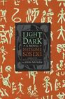 Light and Dark: A Novel by Natsume Soseki (Paperback, 2016)