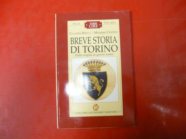 C.BOCCA, M.CENTINI-BREVE STORIA DI TORINO-TEN NEWTON-1997