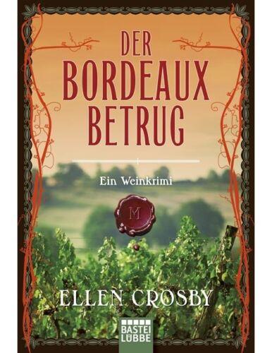 1 von 1 - Der Bordeaux-Betrug: Ein Weinkrimi - Ellen Crosby