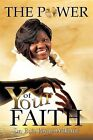 The Power of Your Faith by Dr Eula Payne-Williams (Paperback / softback, 2012)