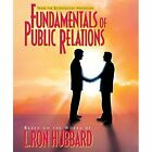 Fundamentals of Public Relations 9788779684089 by L. Ron Hubbard Pamphlet