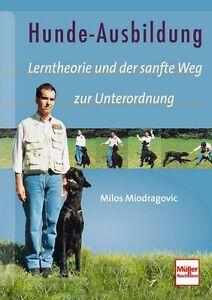 Hunde-Ausbildung-Lerntheorie-und-der-sanfte-Weg-zur-Unterordnung-Ratgeber-Buch