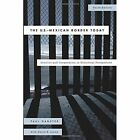 U.S.-Mexican Border Today: Conflict and Cooperation in Historical Perspective by Paul Ganster (Paperback, 2015)