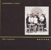Ensemble Vivant - Fete Francaise [new Cd]