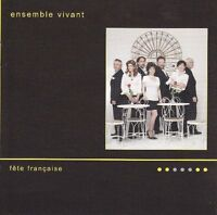 Ensemble Vivant - Fete Francaise [new Cd]