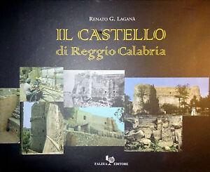 RENATO-G-LAGANA-IL-CASTELLO-DI-REGGIO-CALABRIA-FALZEA-2001