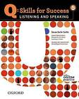 Q Skills for Success: Listening and Speaking 5: Student Book with Online Practice by Oxford University Press (Mixed media product, 2011)