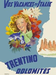 Vos Vacances en Italie Trentino Dolomites Italy Travel Advertisement Poster