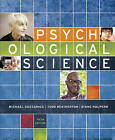 Psychological Science by Diane Halpern, Todd Heatherton, Michael Gazzaniga (Mixed media product, 2015)