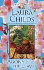 A Tea Shop Mystery: Agony of the Leaves 13 by Laura Childs (2012, Hardcover)
