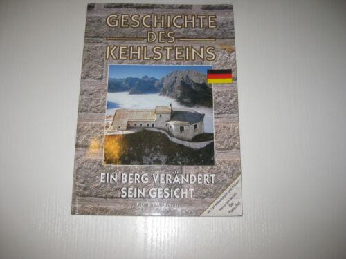 1 von 1 - Geschichte des Kehlsteins von Florian M. Beierl , 8. Aufl. 2006