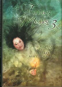 A-FANTASY-MEDLEY-3-ed-Kuznia-1st-HC-Carey-Hearne-Bickle-de-Bodard-OOP