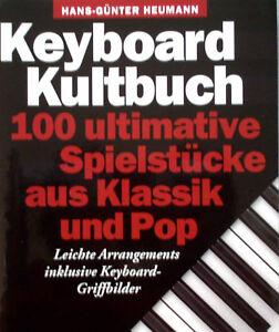 Keyboard-Noten-Keyboard-Kultbuch-100-ultimative-Spielstuecke-aus-Klassik-u-Pop
