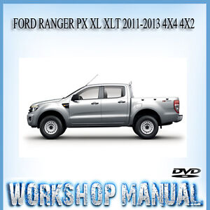 Ford ranger px xl xlt 2011 2013 4x4 4x2 repair serviceowners manual image is loading ford ranger px xl xlt 2011 2013 4x4 publicscrutiny Images
