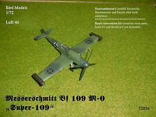 """Messerschmitt Bf 109 M-0 """"Super-109""""    1/72 Bird Models Umbausatz / conversion"""