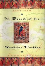 In Search of the Medicine Buddha A Himalayan Journey David Crow Paperback Book