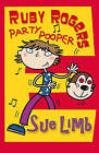 Ruby Rogers: Party Pooper by Sue Limb (Paperback, 2008)