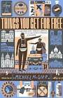 Things You Get for Free by Michael McGirr (Paperback, 2012)