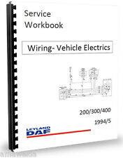 Leyland DAF 400 2.5 EN55 ET70 Wiring Diagrams & Electrics Workshop Manual 94-95