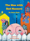 The Man with Bad Manners by Idries Shah (Hardback, 2003)