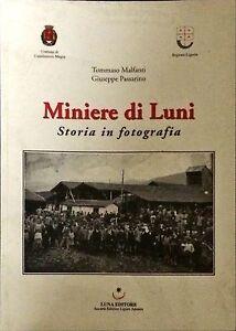 MINIERE-DI-LUNI-T-MALFANTI-G-PASSARINO-LUNA-EDITORE-2009