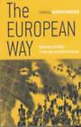 The European Way: European Societies During the Nineteenth and Twentieth Centuries by Berghahn Books, Incorporated (Hardback, 2004)