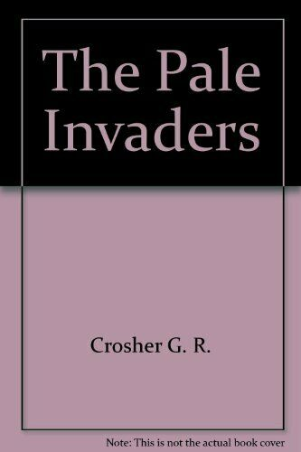 The Pale Invaders