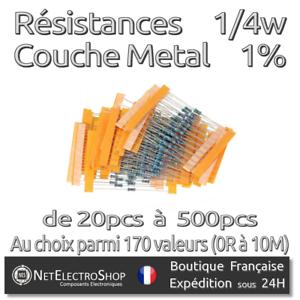 Couche Métal Résistances liste 170 valeurs 1/% 1//4W Valeurs au choix