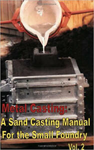 Metal-Casting-Sand-Casting-for-the-Small-Foundry-vol-2